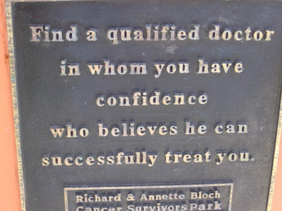 Find a qualified doctor in whom you have confidence who believes he can successfully treat you.
