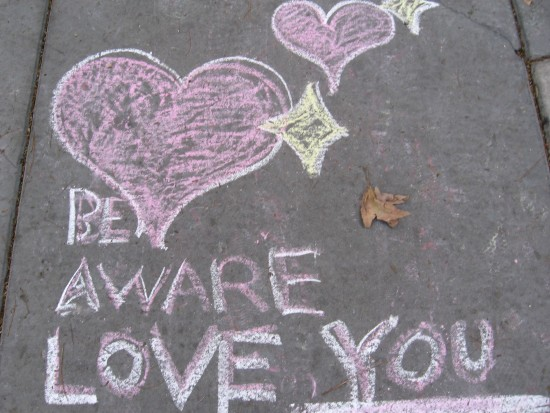 Be aware. Love you.