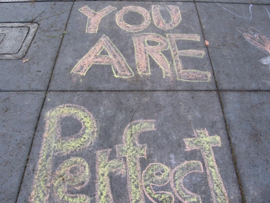 You are perfect.