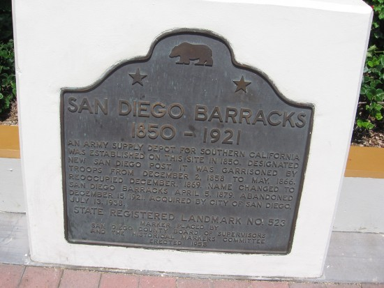 Historical sign shows location of old San Diego barracks.