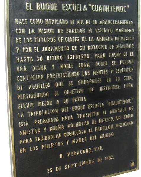 Ship's plaque describes El Buque Escuela Cuauhtémoc.