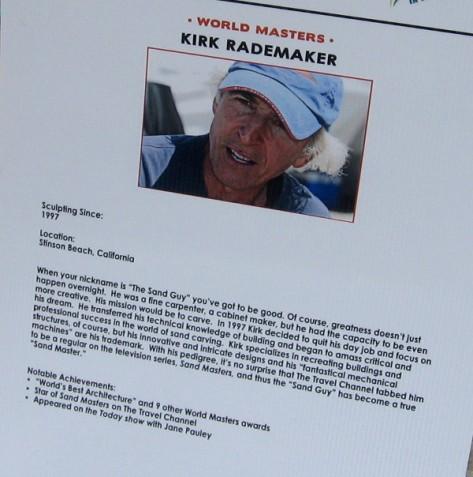 Kirk Rademaker is a Sand Master who has won 10 major international awards.