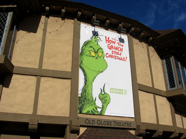 How The Grinch Stole Christmas banner on the Old Globe Theatre.