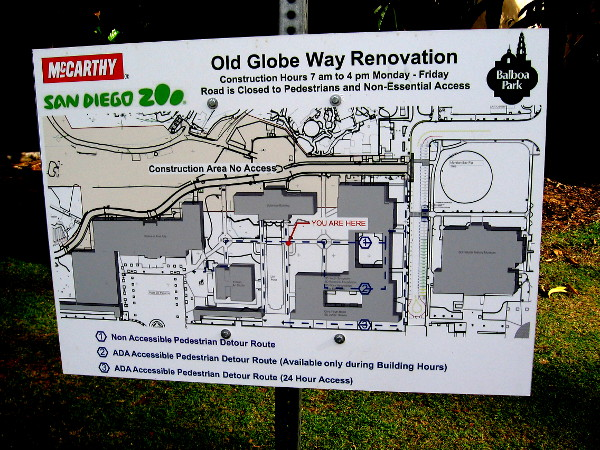 Sign posted in Balboa Park explains the Old Globe Way Renovation.