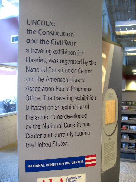 Lincoln: the Constitution and the Civil War is on display in San Diego's Central Library.