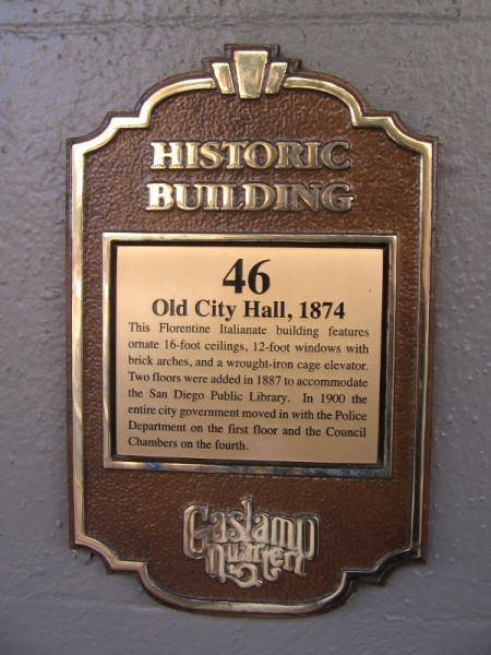 San Diego's historic Old City Hall is an 1874 Florentine Italianate building.