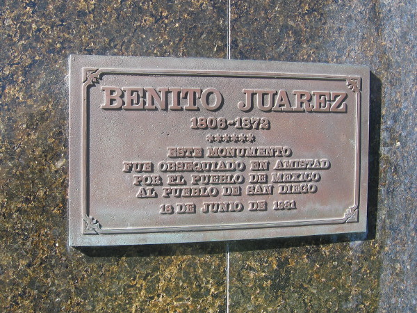 Plaque on statue of Benito Juarez, who served as the president of Mexico for five terms.