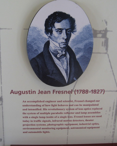 Augustin Jean Fresnel (1788-1827) was an accomplished engineer and scientist. Fresnel lenses are used in many modern applications today.
