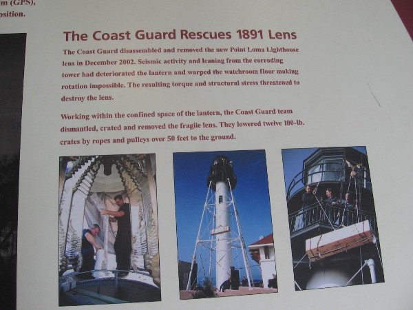The Coast Guard removed this large Fresnel lens from the New Point Loma Lighthouse in 2002.