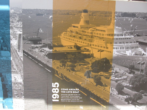 """1985: Princess Cruises bases its """"Love Boat"""" in San Diego."""