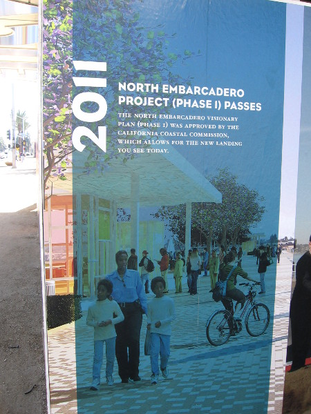 2011: North Embarcadero Project (Phase 1) passes.