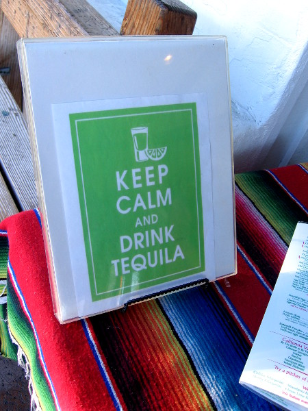 Keep Calm and Drink Tequila.