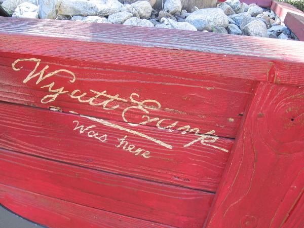 Wyatt Earp was here.