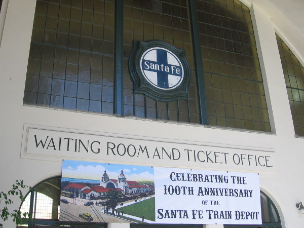 Celebrating the 100th Anniversary of San Diego's Santa Fe train depot!