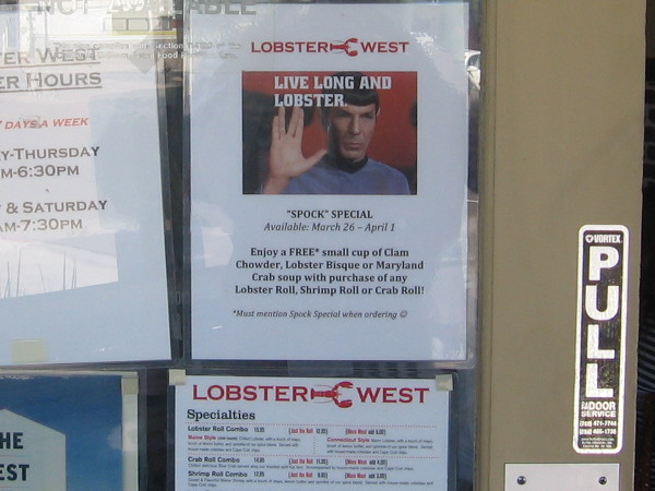 A restaurant on Pacific Coast Highway had a special Live Long and Lobster deal!