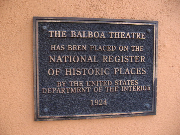 The Balboa Theatre is on the National Register of Historic Places.