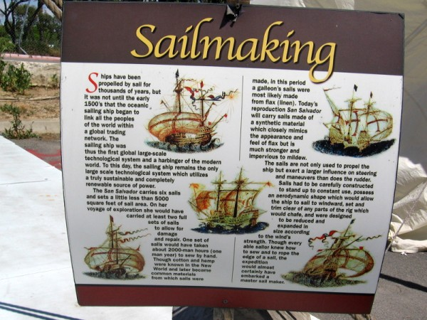 San Salvador carries six sails totaling a little less than 5000 square feet. The sails are not only used to propel the ship, but exert a larger influence on steering than the rudder.