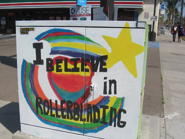 I believe in rollerblading! More fun utility box art in a San Diego neighborhood.