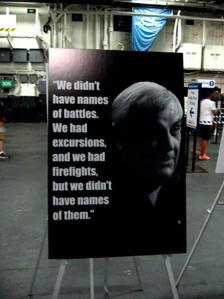 We didn't have names of battles. We had excursions, and we had firefights, but we didn't have names of them.
