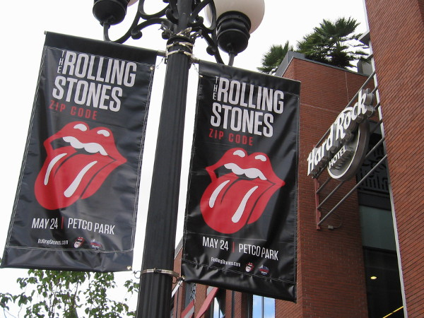 Rolling Stones Zip Code tour banners hang outside the Gaslamp's Hard Rock Hotel, a couple blocks from Petco Park.