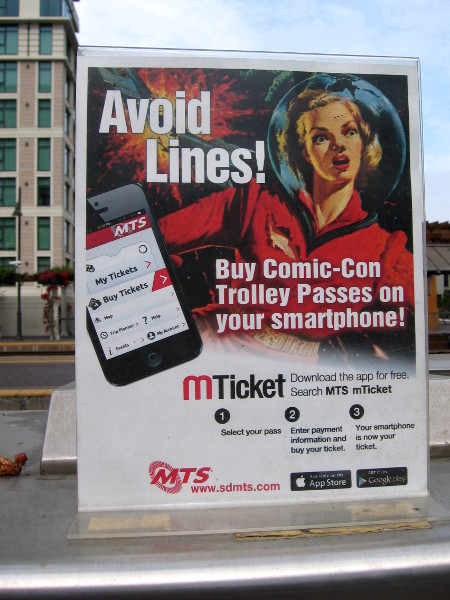 MTS has Comic-Con trolley passes that can be purchased with your smartphone.