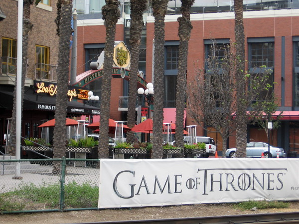 Several Game of Thrones banners were hung on trolley track fences near the Gaslamp a few days ago.