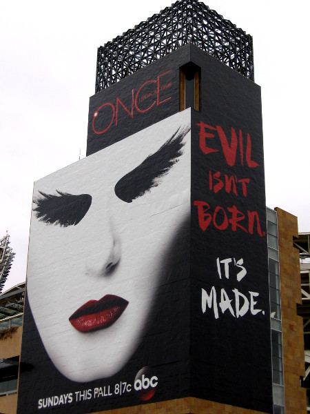 Once Upon a Time building wrap on Petco Park. Evil isn't born. It's made.