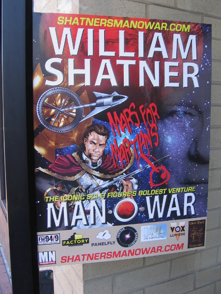 Poster in Gaslamp advertises William Shatner's Man O' War.