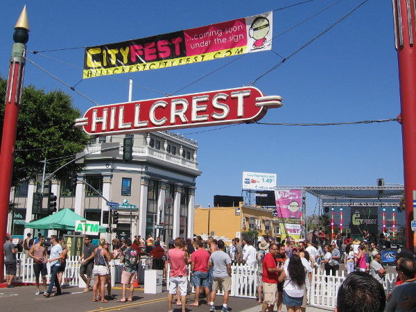 CityFest is a very popular summer festival held in Hillcrest along Fifth Avenue, south of University.
