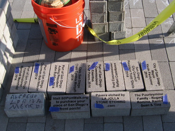 Some of the first pavers are engraved with the names of VIPs. Included are the current Mayor, several Port of San Diego officials, and City Council President.