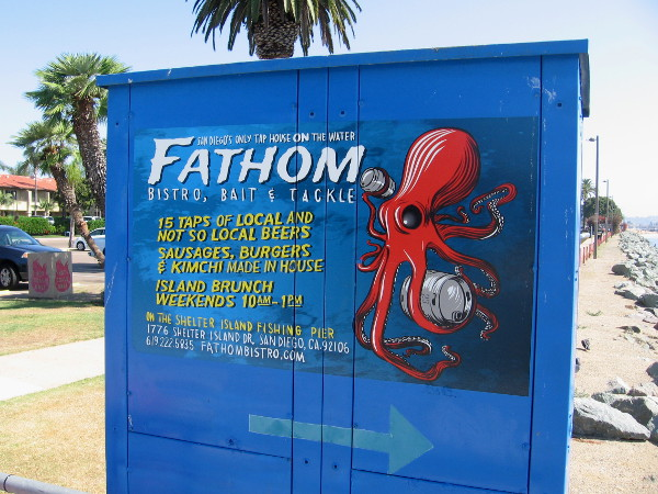 Fathom Bistro, Bait and Tackle sign at foot of Shelter Island fishing pier. They've been open a couple years now.