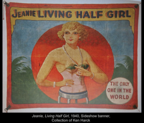 Jeanie, Living Half Girl, 1940, Sideshow banner. Collection of Ken Harck.