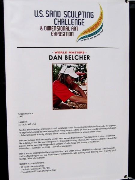 Dan Belcher, of St. Louis, Missouri, is 14 time world champion sand sculptor!