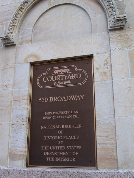 Plaque at 530 Broadway. This property has been placed on the National Register of Historic Places by the United States Department of the Interior.