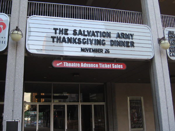 The Salvation Army will be serving Thanksgiving dinner to the homeless in Golden Hall at the Civic Center.