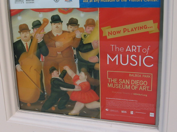 The Art of Music is a cool exhibition now playing at the San Diego Museum of Art. Depicted in this poster is Fernando Botero's painting Dancing in Columbia, 1980.