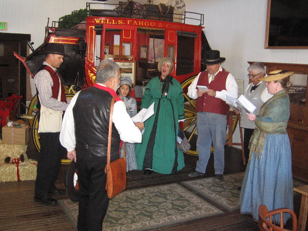 Now the Christmas carolers are in the Wells Fargo History Museum next to the original 1867 Concord stagecoach! Several people listened outside the nearby door and applauded.