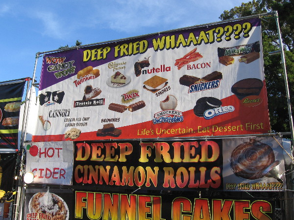 Deep friend bacon, cheesecake, candy bars, candy and cookies! Yikes! This stand is by the ride-filled fun zone, in front of the San Diego Air and Space Museum.