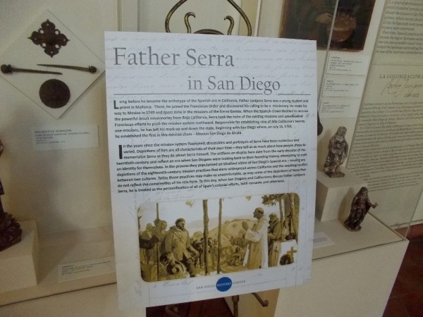 Sign describes the life of Franciscan missionary Father Junipero Serra, and his work to establish the California Missions under the flag of Spain. He was recently made a Catholic Saint.
