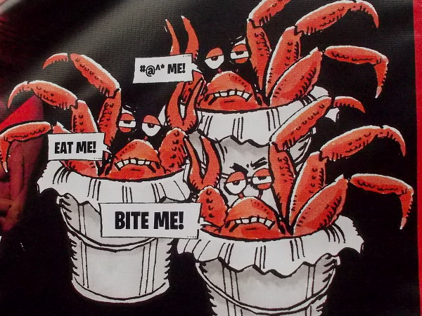 A crabby sign. Eat me! Bite me!