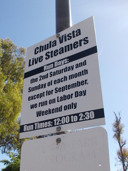 Run days for The Chula Vista Live Steamers are usually the 2nd Saturday and Sunday of each month. On Labor Day there's a huge event with many trains operating.