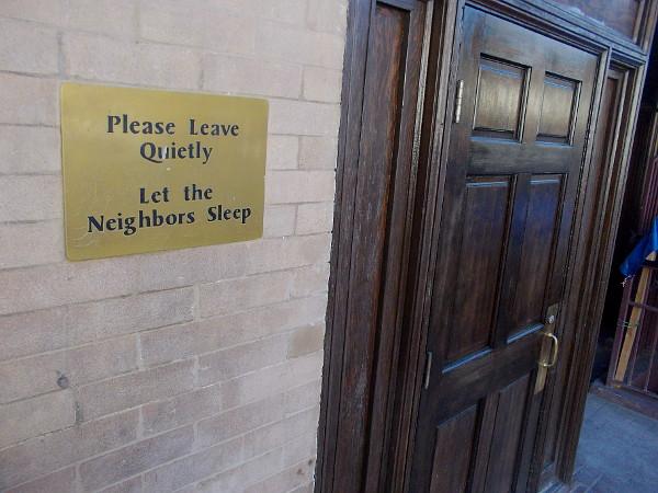 Please leave quietly. Let the neighbors sleep.