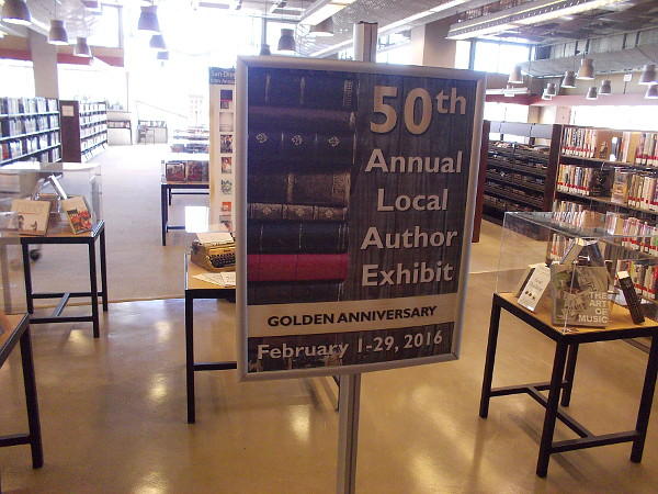 The 50th Annual Local Author Exhibit - Golden Anniversary - runs through February 29 at the downtown San Diego Public Library.