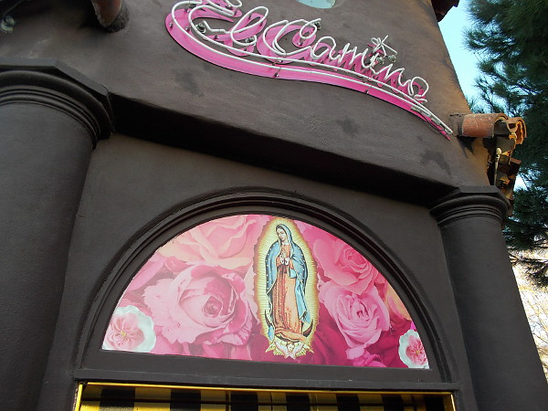A radiant Madonna above the front door of El Camino, a crazy, kitschy Mexican eatery and bar in San Diego's Little Italy.