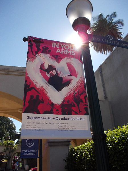 A romantic banner advertises In Your Arms, a production last year of the Old Globe Theatre.