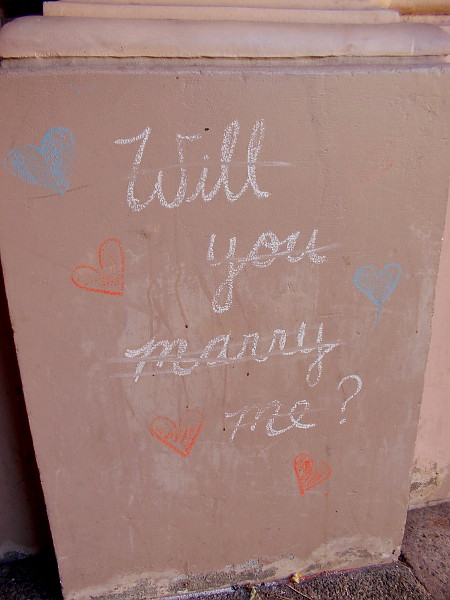 Someone wrote Will You Marry Me in chalk near where people walk down El Prado. I wonder what the answer was.