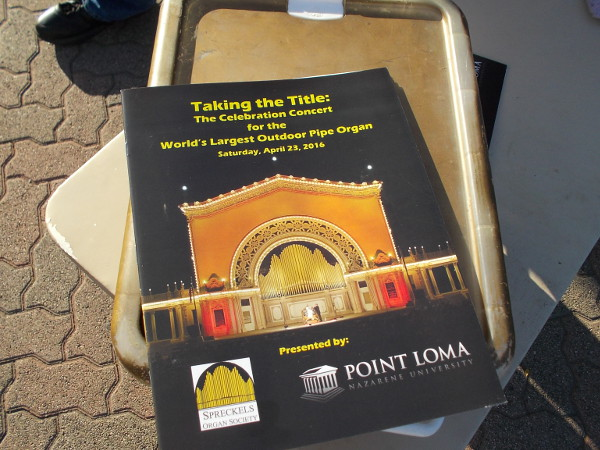 A special program! Taking the Title: The Celebration Concert for the World's Largest Outdoor Pipe Organ. Sponsored by Point Loma Nazarene University.