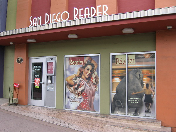 The San Diego Reader is a very popular alternative weekly newspaper in our city. Their headquarters is located on Broadway in Golden Hill.