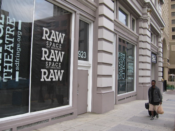 The Raw Space is a small venue on First Avenue just south of Broadway in downtown San Diego.