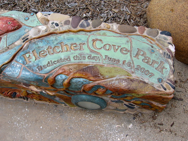 Fletcher Cove Park, dedicated this day, June 16, 2007.